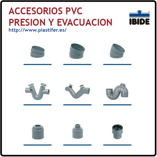 Accesorios PVC presion y evacuacion